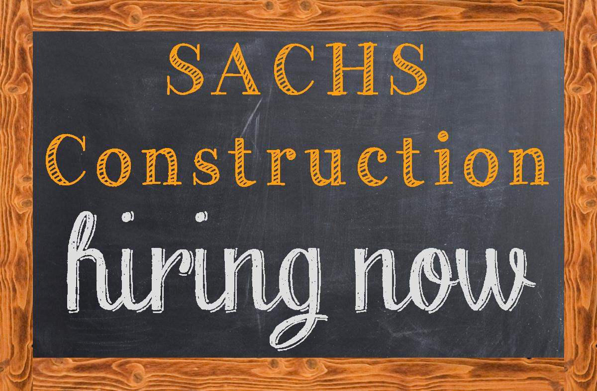 SACHS Is A Growing General Contractor And Is Seeking To Fill Two Full  Time/permanent Positions. We Are Looking For A Super Superintendent U0026 A ...